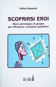 Copertina del libro Scoprirsi Eroi